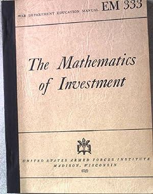 The Mathematics of Investment. War department Educational: Hart, William L.: