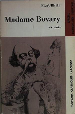 Madame Bovary: extraits.: Flaubert: