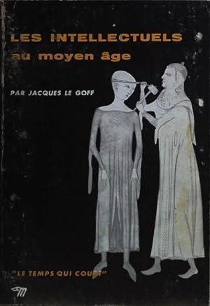 Les intellectuels au moyen age.: Goff, Jacques le:
