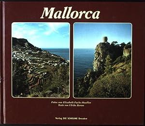 Mallorca : traumhafte Landschaften, Dörfer und Klöster,: Fuchs-Hauffen, Elisabeth, Ulrike