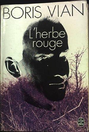 L'herbe rouge: roman/ Les lurettes fourrées: nouvelles.: Vian, Boris: