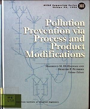 Pollution Prevention Via Process and Product Modifications: El-Halwagi, Mahmoud M.