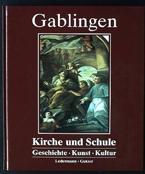 Gablingen, Kirche und Schule, Geschichte, Kunst, Kultur: Ledermann, Franz und