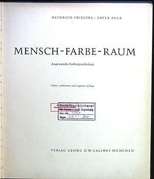 Mensch-Farbe-Raum, Angewandte Farbenpsychologie: Frieling, Heinrich und