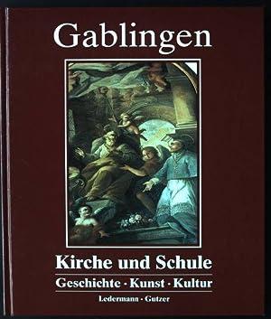 Gablingen Kirche und Schule, Geschichte, Kunst, Kultur: Ledermann, Franz und