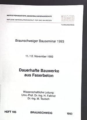 Dauerhafte Bauwerke aus Faserbeton; Institut für Baustoffe,: Falkner, Horst (Hrsg.):