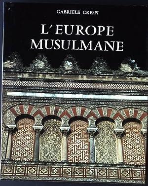 L'Europe Musulmane (Im Schuber): Crespi, Gabriele:
