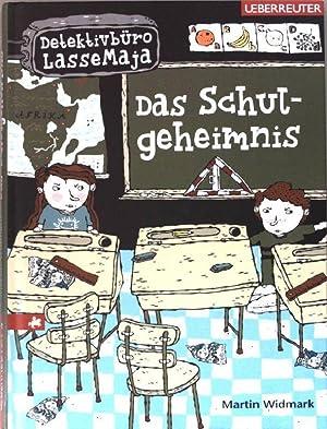 Das Schulgeheimnis. Detektivbüro LasseMaja.: Widmark, Martin und