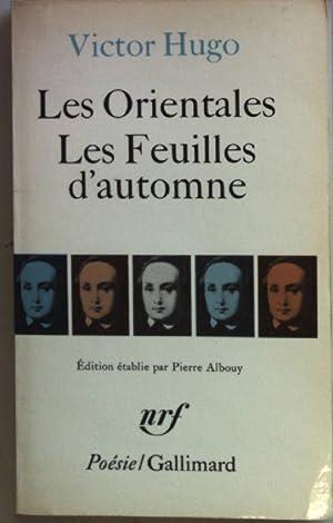 Les Orientales Les Feuilles d'automne.: Hugo, Victor: