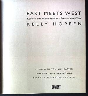 East meets West : kombinierte Wohnideen aus: Hoppen, Kelly, Bill