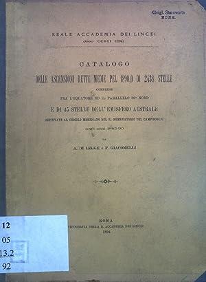 Catalogo delle Ascensioni rette medie pel 1890,0: Legge, A. di