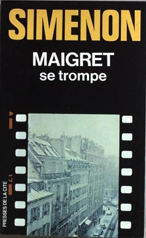 Maigret se trompe. Presses de la Cite: Simenon, Georges: