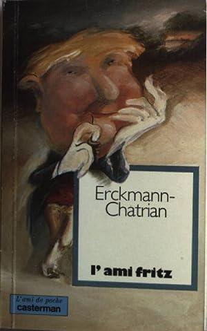 L'Ami Fritz.: Erckmann-Chatrian: