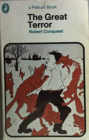 The Great Terror: Stalin's Purge of the: Conquest, Robert: