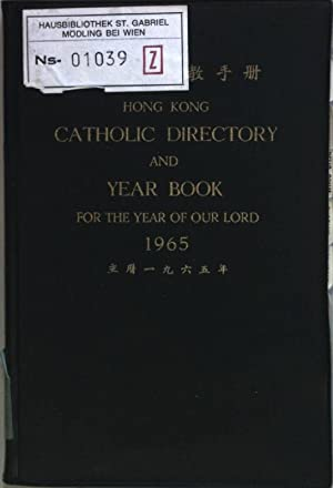 Hong Kong Catholic Directory and Year Book for the Year of our Lord 1965.