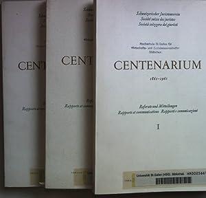 Centenarium 1861-1961: Referate und Mitteilungen/ Rapports et