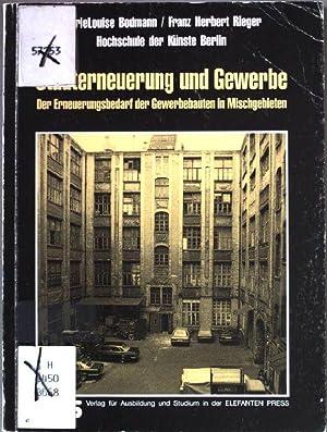 Stadterneuerung und Gewerbe : der Erneuerungsbedarf der: Bodmann, Marie Louise