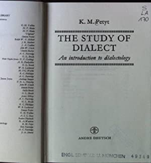 Study of Dialect: An Introduction to Dialectology: Petyt, K. M.: