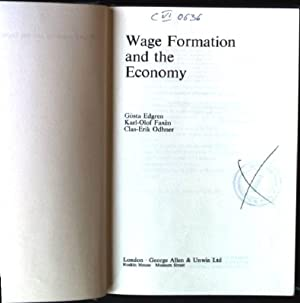 Wage Formation and the Economy: Edgren, Gosta: