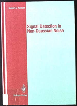 Signal Detection in Non-Gaussian Noise Springer Texts: Thomas, John B.
