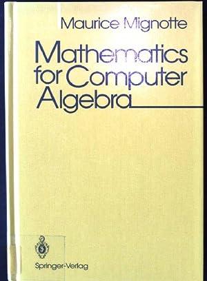 Mathematics for Computer Algebra: Maurice, Mignotte: