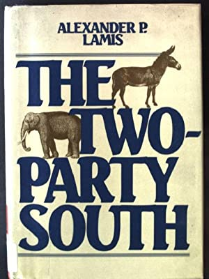 The Two-party South: Lamis, Alexander P.: