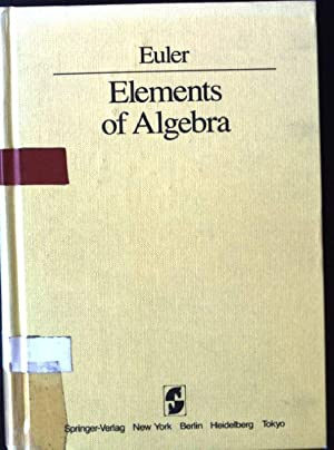 Elements of Algebra: Euler, L.: