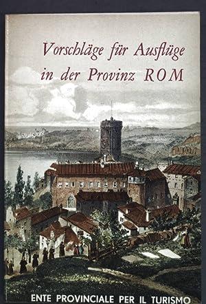 Vorschläge für Ausflüge in der Provinz Rom;: Palma, Bruno: