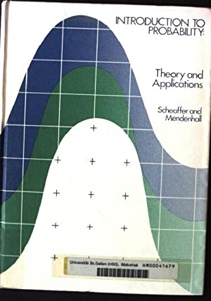 Introduction to Probability: Theory and Applications: Scheaffer, Richard L.