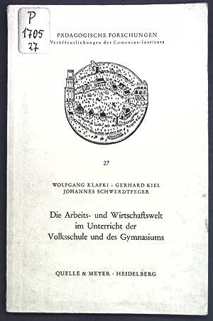 Die Arbeits- und Wirtschaftswelt im Unterricht der: Klafki, Wolfgang, Gerhard