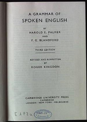 A Grammar of Spoken Englsh: Palmer, Harold E.,