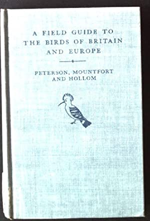 A Field Guide to the Birds of: Peterson, Roger Tory,