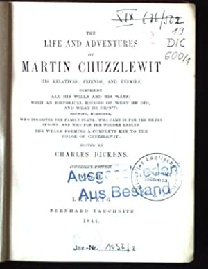 The Life and Adventures of Martin Chuzzlewit,: Dickens, Charles: