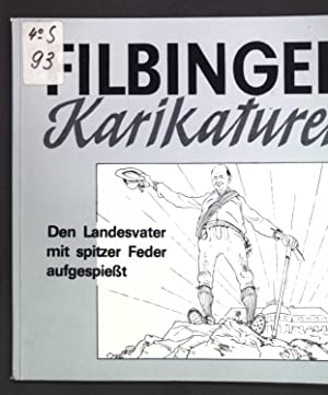 Journalisten-Zitate und ein halbes Jahrhundert Filbinger Karikaturen