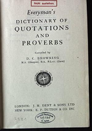 Everyman's Dictionary of Quotations and proverbs: Browning, D.C.: