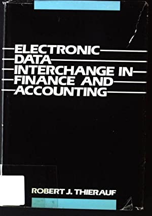 Electronic Data Interchange in Finance and Accounting: Thierauf, Robert J.: