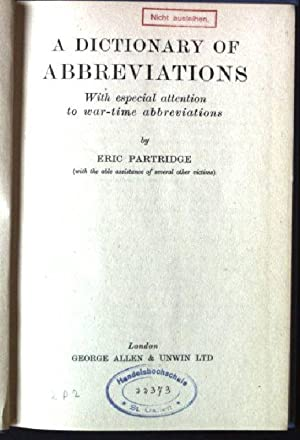 A Dictionary of Abbreviation, With especial attention: Partridge, Eric: