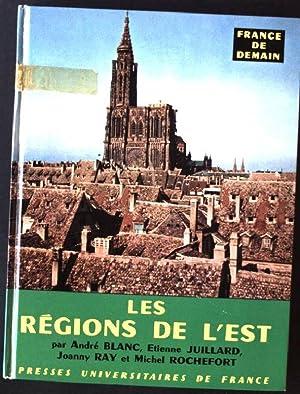 Les Regions de L'est: Blanc, André, Etienne