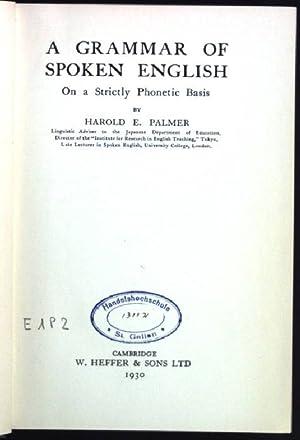 A Grammar of Spoken English, on a: Palmer, Harold E.: