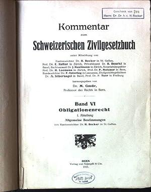 Kommentar zum Schweizerischen Zivilgesetzbuch, Band VI: Obligationenrecht,: Gmür, M.: