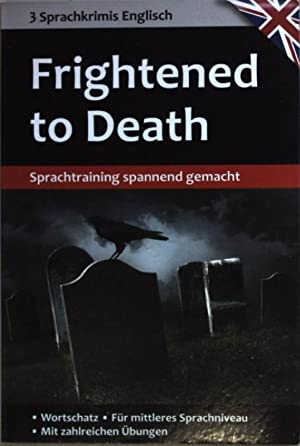 Frightened to Death. Sprachkrimis Englisch;