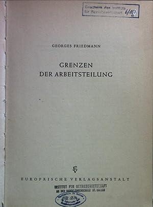 Grenzen der Arbeitsteilung. Frankfurter Beiträge zur Soziologie: Friedmann, Georges:
