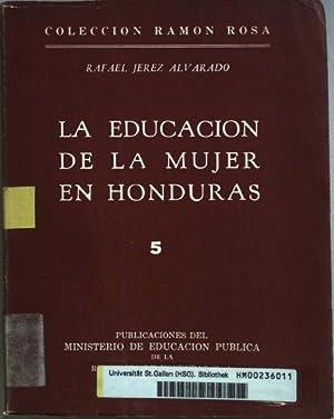 La educacion de la mujer en honduras.: Alvarado, Rafael Jerez: