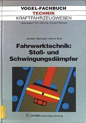 Fahrwerktechnik: Stoss- und Schwingungsdämpfer : Stossdämpfer, Feder-: Reimpell, Jörnsen und