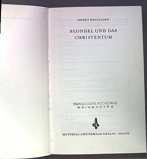 Blondel und das Christentum.: Bouillard, Henry: