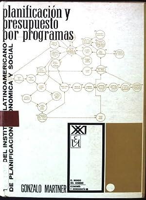 Planificación y Presupuesto por Programas: Martner, Gonzalo: