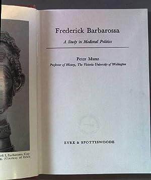 Frederick Barbarossa. A study in medieval politics.: Munz, Peter: