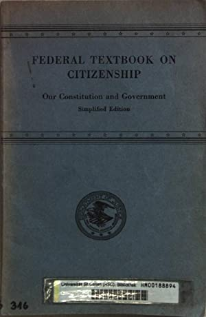 Federal Textbook on Citizenship: Our constitution and: Hervey, John G.: