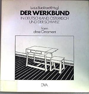 Der Werkbund in Deutschland, Österreich und der: Burckhardt, Lucius (Herausgeber)