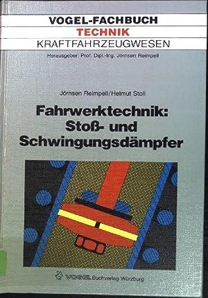 Fahrwerktechnik: Stoss- und Schwingungsdämpfer: Stossdämpfer, Feder- und: Reimpell, Jörnsen:
